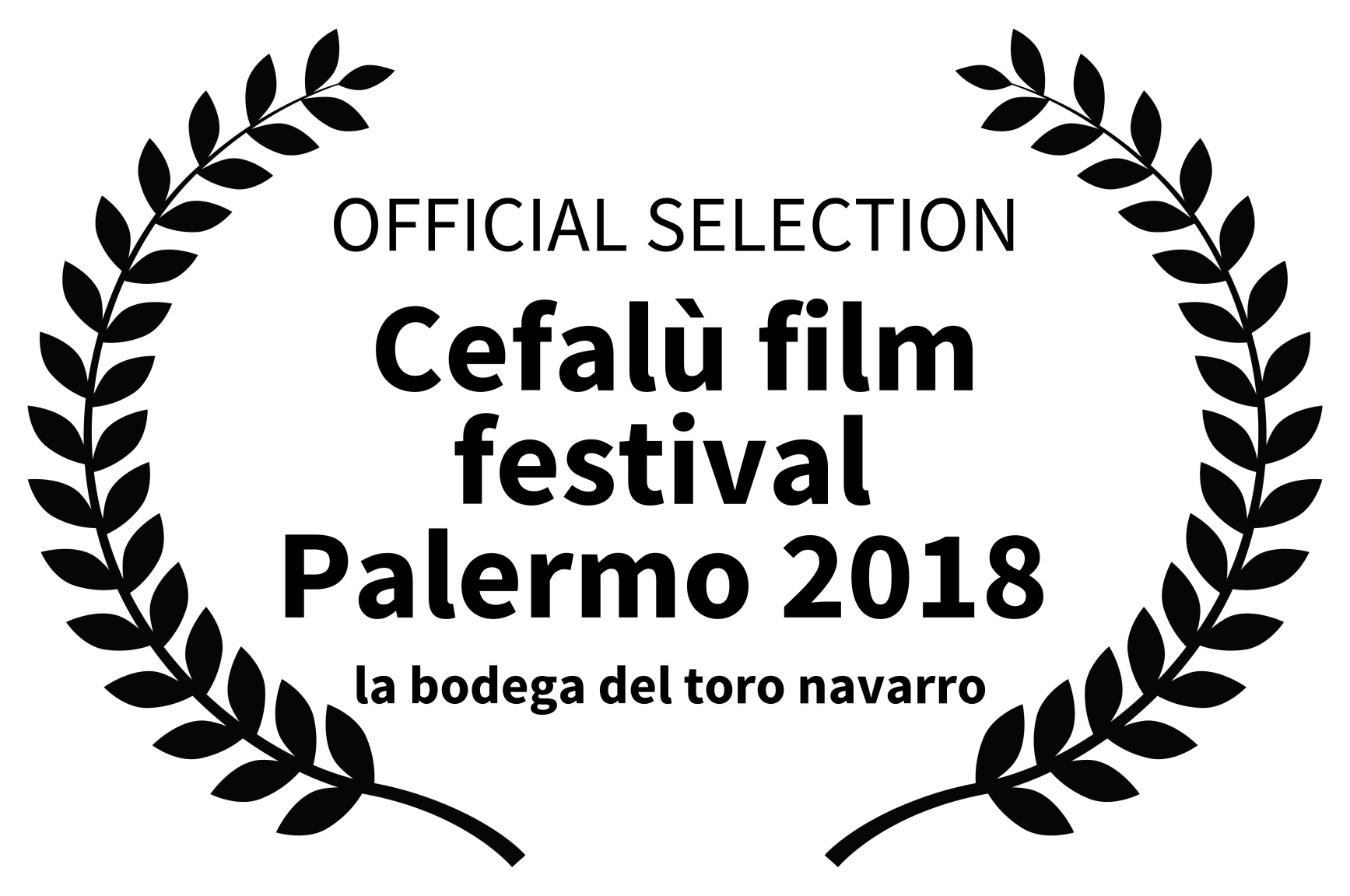 OFFICIAL SELECTION - Cefal film festival  Palermo 2018 - la bodega del toro navarro  copia