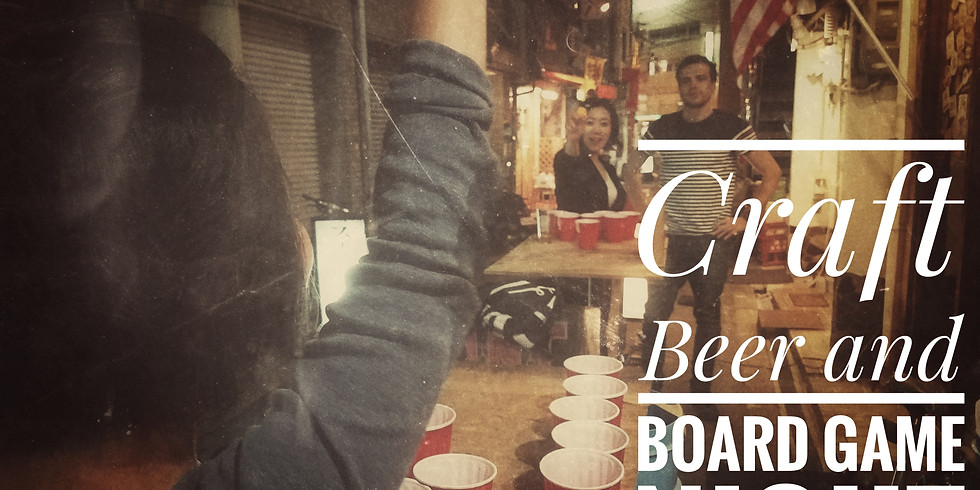 Craft Beer and Board Game Night!