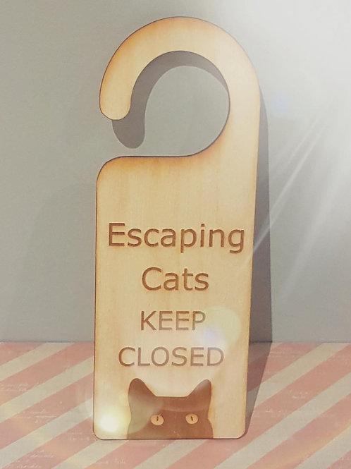 Door Sign - Escaping Cats!