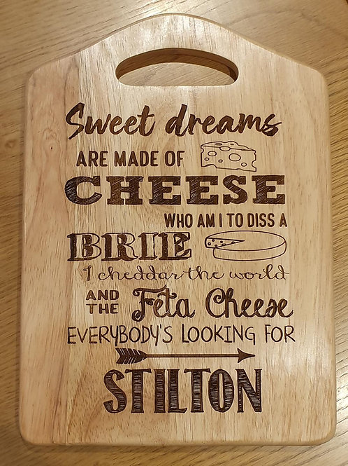 Sweet Dreams Are Made of Cheese! Chopping Board