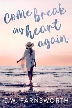 Come Break my Heart Again_ebook UPLOAD.jpg
