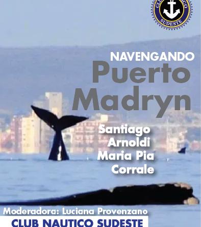 NAVEGANDO POR PUERTO MADRYN