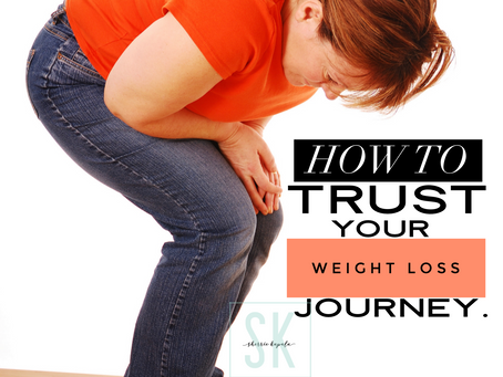 HOW to trust your weight loss journey.