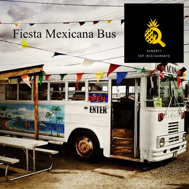 Fiest Mexicana Bus- Best Mexican Food