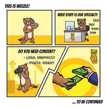 This is Weezle, Weasle, or Weasel Marketing. Let us help you grow