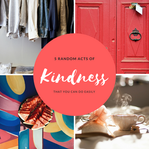 5 easy ways YOU can be kind TODAY