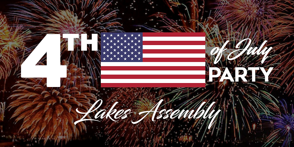 4th of July Fireworks at the Lakes Assembly