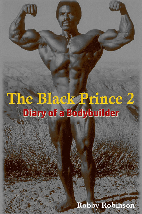 The Black Prince 2: Diary of a Bodybuilder (e-Books Package)