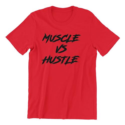 Muscle Vs Hustle T-shirt
