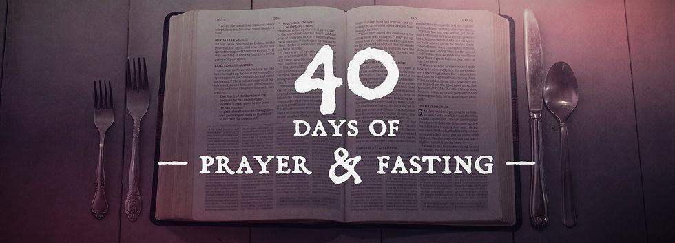40 Days of Prayer and Fasting.jpg