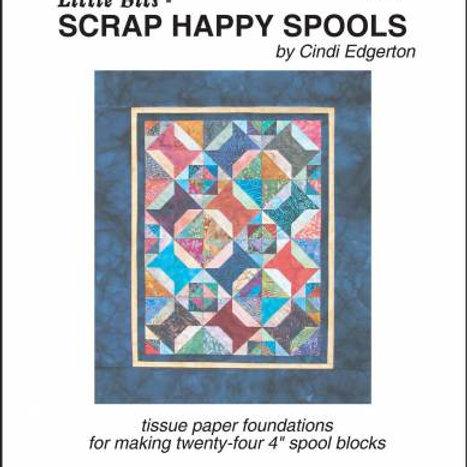 Little Bits Scrap Happy Spools