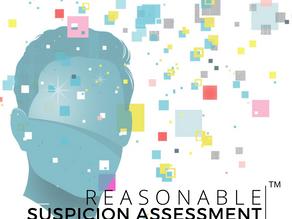 Reasonable Suspicion Assessment™