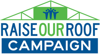 Raise Our Roof Campaign