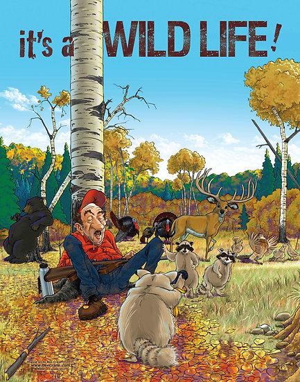It's a Wild Life