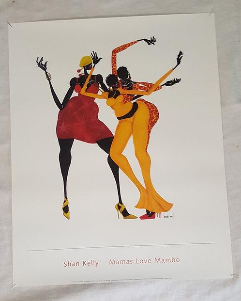 Mamas Love Mambo By Shan Kelly