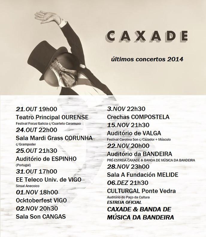 ÚLTIMOS CONCERTOS DE CAXADE NO ANO 2014