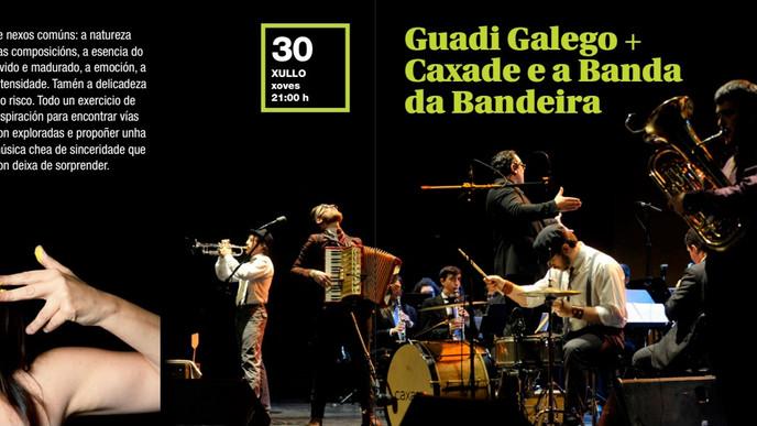 CAXADE + BANDA DE MÚSICA DA BANDEIRA > 30/7 LUGO