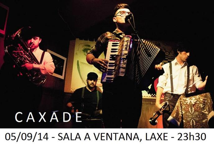 PROXIMO CONCERTO (05/09/14): SALA A VENTANA LAXE