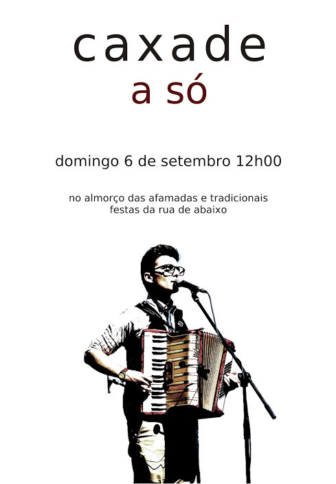 CAXADE a só > FESTAS DA RUA DE BAIXO | COMPOSTELA 12h00