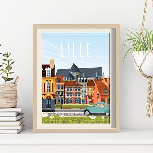 Affiche Sacrée Lilloise Mon Vieux Lille 30 x 40 cm