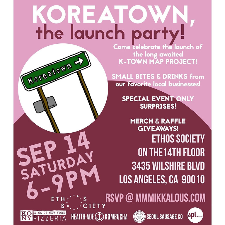 Koreatown, the Launch Party!