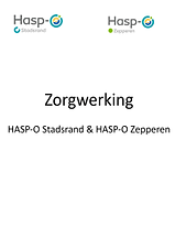 Zorgwerking Hasp-O Stadsrand en Hasp-O Z