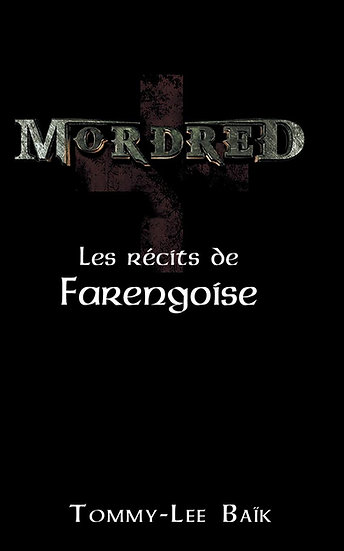 MORDRED - Les Récits de Farengoise (Ebook)