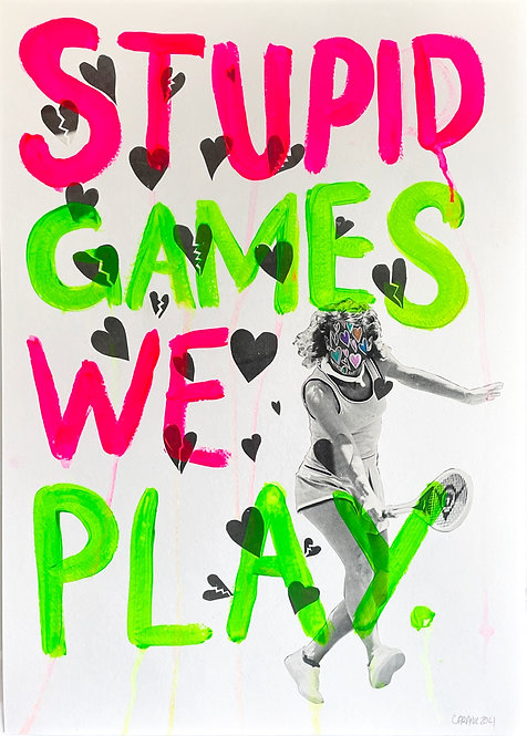 Stupid Games We Play