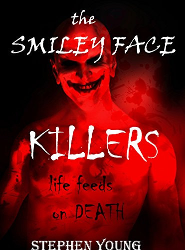 The Smiley Face Killers Steph Young