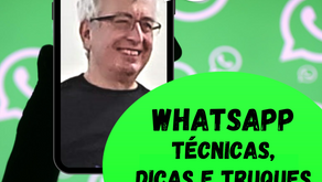 WhatsApp: Técnicas, Dicas e Truques - Nova Turma EM BREVE