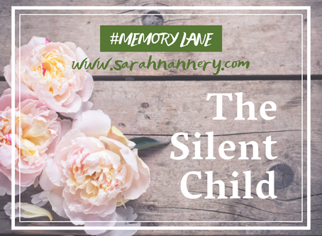 Memory Lane: The Silent Child