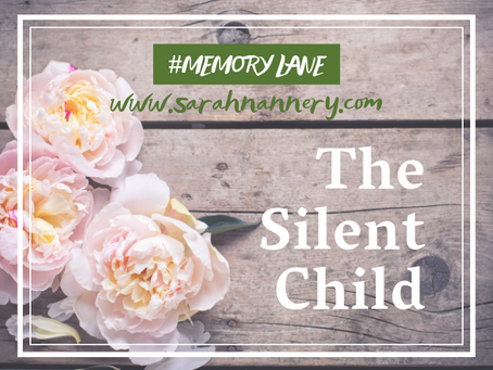 Memory Lane: The Silent Child