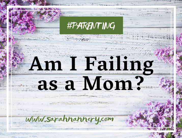 Am I Failing as a Mom? title image