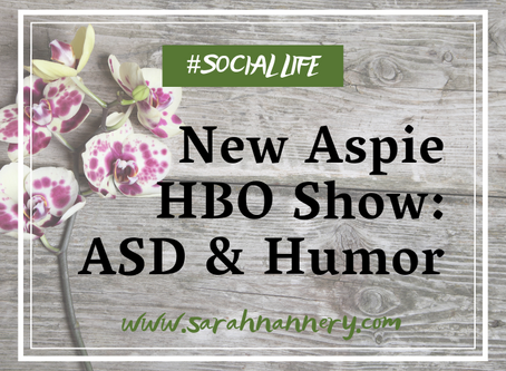 New Aspie HBO Show: ASD & Humor