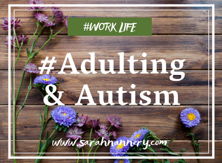 #Adulting & Autism