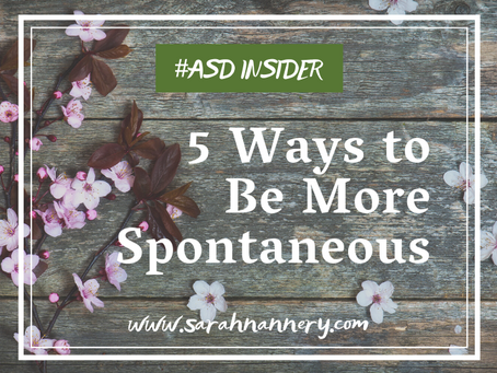 5 Ways to Be More Spontaneous