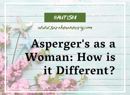 Asperger's as a Woman: How is it Different?
