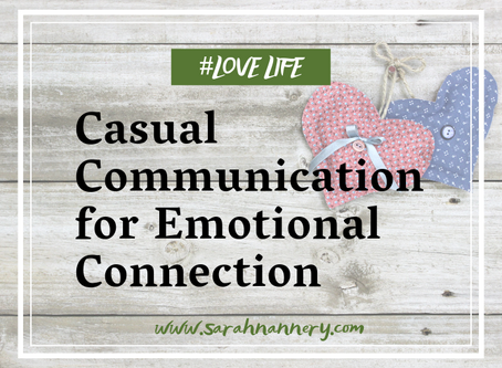 Casual Communication for Emotional Connection