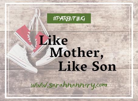 Like Mother, Like Son