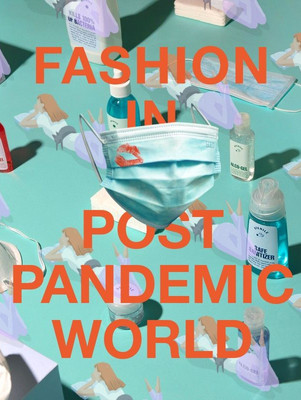 Fashion in a Post Pandemic World