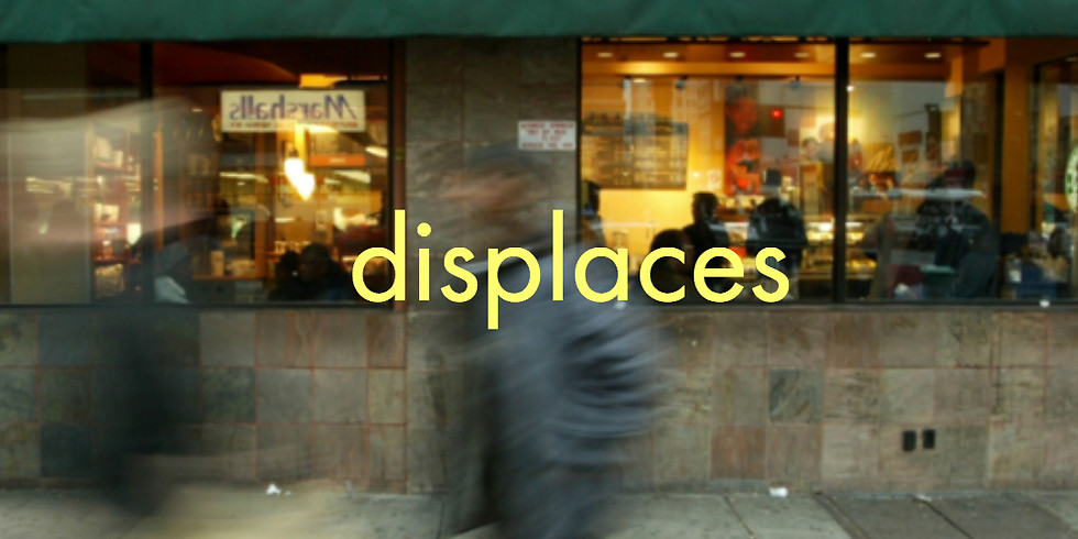 Displacement Disruption 101