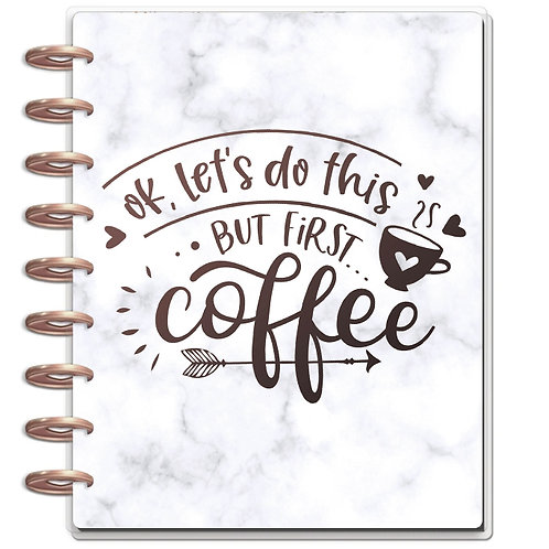 """Planner Cover - for Disc Planners """"But First, Coffee"""""""