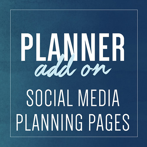 SOCIAL MEDIA PLANNING PAGES - Planner Add Ons