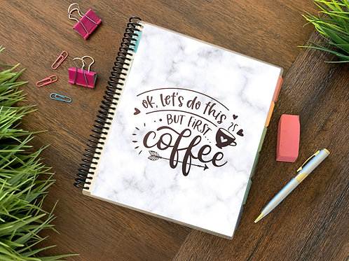 BUT FIRST, COFFEE  | 2021 6 MONTH  Direct Sales Planner