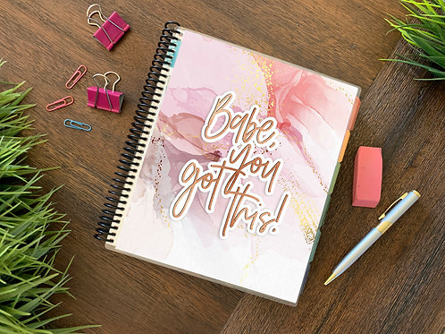 BABE, YOU GOT THIS  | 2021 6 MONTH  Direct Sales Planner