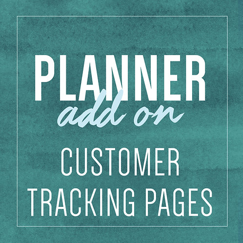 CUSTOMER TRACKING PAGES - Planner Add Ons