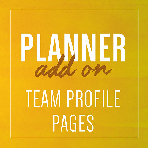TEAM PROFILE PAGE Planner Add Ons