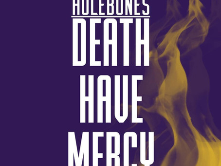"""""""Death Have Mercy"""""""
