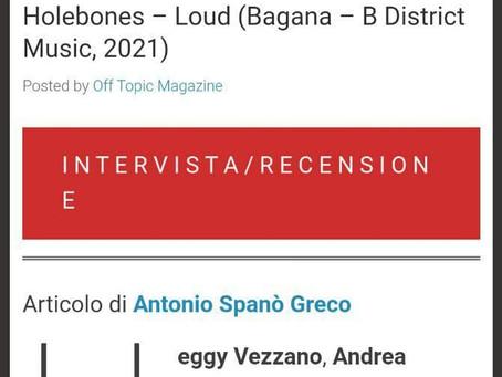 """Intervista per OFF TOPIC e recensione """"LOUD"""""""