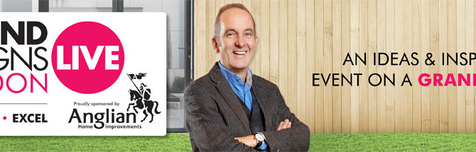 Grand Designs Live - ExCeL London 3rd - 11th May 2014